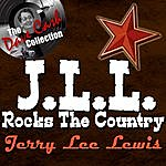 Jerry Lee Lewis J.L.L. Rocks The Country - [The Dave Cash Collection]