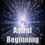 Yes Astral Beginning