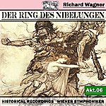 Wiener Symphoniker Der Ring Des Niebelungen, Akt.6