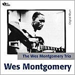 Wes Montgomery Far Wes - The Wes Montgomery Trio (Original Album)