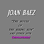 Joan Baez The House Of The Rising Sun And Other Hits