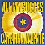 Caterina Valente All My Succes - Caterina Valente