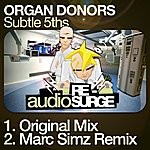 Organ Donors Subtle 5ths