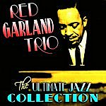 Red Garland Trio The Ultimate Jazz Collection