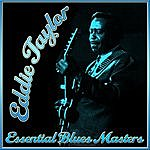 Eddie Taylor Essential Blues Masters