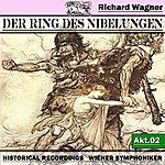 Wiener Symphoniker Der Ring Des Niebelungen, Akt. 2