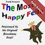 Original Broadway Cast Most Happy Fella (Digitally Re-Mastered)