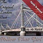 Original London Cast Follow That Girl (Digitally Re-Mastered)
