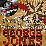 George Jones One Of The Best Voices In Country - [The Dave Cash Collection]