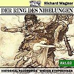 Wiener Symphoniker Der Ring Des Niebelungen, Akt.3
