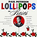 Paul Petersen Lollipops & Roses
