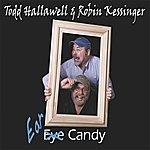 Todd Hallawell Ear Candy