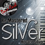 Horace Silver Re-Mastered Silver - [The Dave Cash Collection]