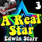 Edwin Starr A Real Star 3 - [The Dave Cash Collection]