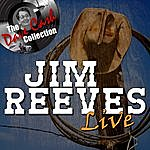 Jim Reeves Jim Reeves Live - [The Dave Cash Collection]