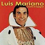 Luis Mariano Luis Mariano Chante En Espagnol Vol. 1
