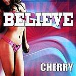 Cherry Believe