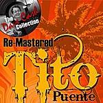 Tito Puente Re-Mastered Tito - [The Dave Cash Collection]
