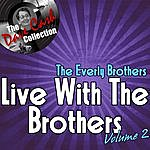 The Everly Brothers Live With The Brothers Volume 2 - [The Dave Cash Collection]