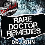 Dr. John Rare Doctor Remedies - [The Dave Cash Collection]