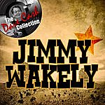 Jimmy Wakely Jimmy Wakely - [The Dave Cash Collection]