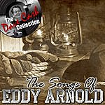 Eddy Arnold The Songs Of Eddy Arnold - [The Dave Cash Collection]