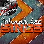 Johnny Lee Johnny Lee Sings - [The Dave Cash Collection]
