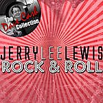 Jerry Lee Lewis Jerry Lee Lewis Rock & Roll - [The Dave Cash Collection]