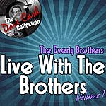 The Everly Brothers Live With The Brothers Volume 1 - [The Dave Cash Collection]