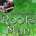 The Grass Roots Roots Man - [The Dave Cash Collection]