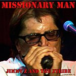 Jimmy Z & The Z Tribe Missionary Man - Single