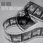 Kate Bush Deeper Understanding
