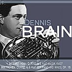 Dennis Brain Mozart: Horn Quintet In E Flat Major, K. 407 - Beethoven: Quintet In E Flat For Piano And Winds, Op. 16