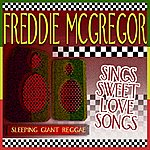 Freddie McGregor Sings Sweet Love Songs