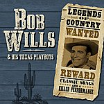 Bob Wills & His Texas Playboys Legends Of Country