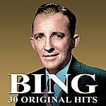 Bing Crosby 30 Original Hits