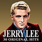Jerry Lee Lewis 30 Original Hits
