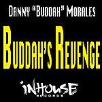 Danny Buddah Morales Buddah's Revenge