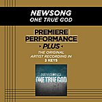 NewSong Premiere Performance Plus: One True God
