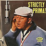 Louis Prima Strictly Prima!