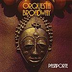 Orquesta Broadway Pasaporte