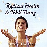 Steven Halpern Radiant Health & Well-Being