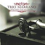 Marrano Trio Marrano - Swing Italiano Degli Anni Quaranta