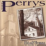 The Perrys Hits & Hymns Volume 1