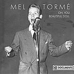 Mel Tormé Oh, You Beautiful Doll