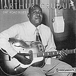 Arthur 'Big Boy' Crudup Dirt Road Blues