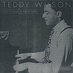 Teddy Wilson I've Found A New Baby