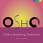 Kamal Osho Chakra Breathing Meditation