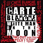 Carte Blanche White Man On The Moon Ep