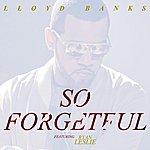 Lloyd Banks So Forgetful (Feat. Ryan Leslie)